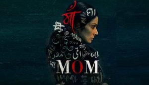 Sridevi's 'Mom' to now release in China on Mother's Day