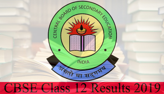 CBSE Class 12 Result 2019: Check who topped and region-wise passing percentage