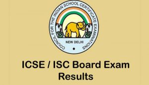 ICSE and ISC results declared at cisce.org. Check here