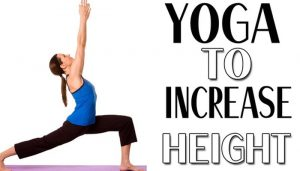 Increase height naturally by following these Yoga asanas