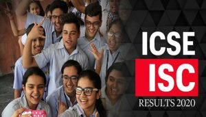 CISCE Results 2020: ICSE Class 10, ISC Class 12 Results Declared