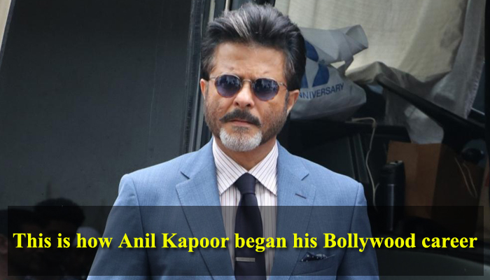 Anil Kapoor reveals how he started his filmdom career