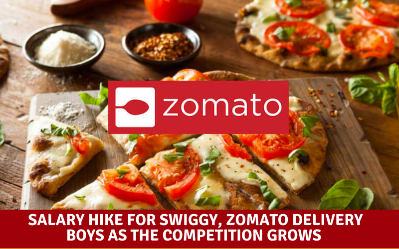 Salary hike for Swiggy, Zomato delivery boys as the competition grows