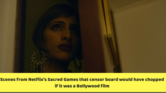 Scenes from Netflixs Sacred Games that censor board would have chopped if it was a Bollywood film