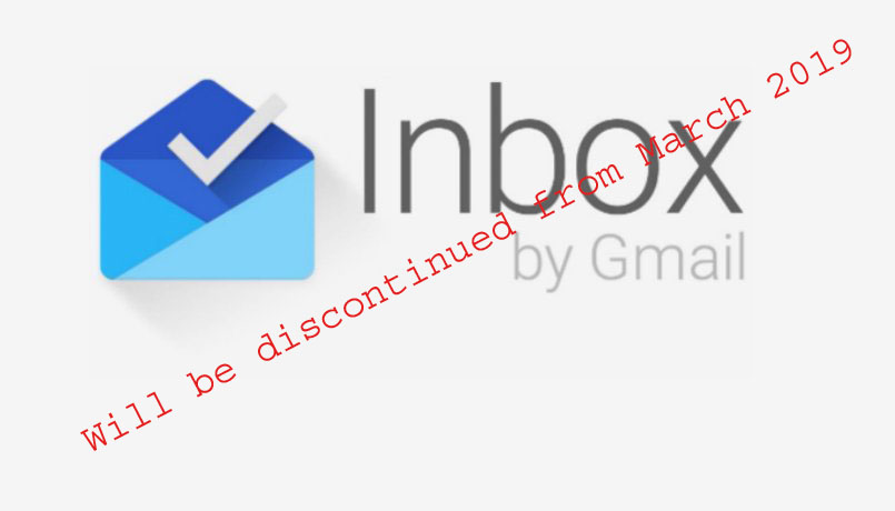 Googles mailing app Inbox to discontinue from March 2019